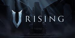 吸血鬼题材新游《V Rising》首支预告公布  展示画面及玩法