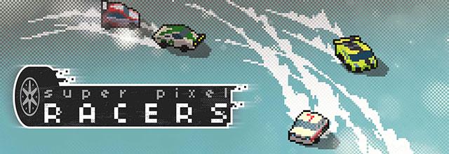 赛车竞速《Super Pixel Racers》NS中文版 4月16日发售